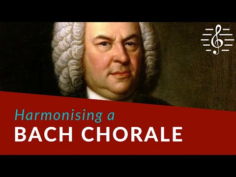 Harmonising a Bach Chorale - Writing Four Part Harmony
