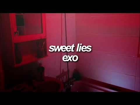 Sweet Lies by EXO but you are in a bathroom at a party