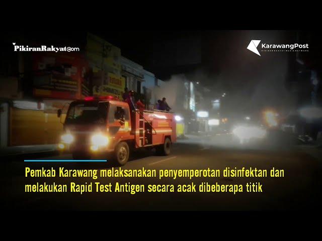Penutupan Beberapa Titik Akses Jalan Pemkab Karawang Lakukan Penyemprotan Disinfektan