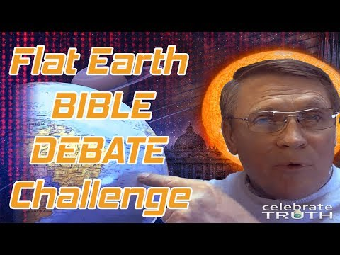 Kent Hovind Biblical Flat Earth Debate Challenge 2018
