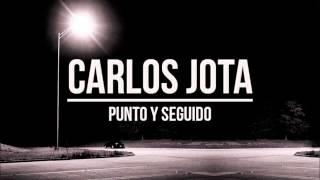 Carlos Jota - Punto y seguido