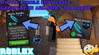 'BRAND NEW' MYSTIC BUNDLE SHOWCASE ' GAMEPLAY! (ROBLOX ASSASSIN) 700 ROBUX LIMITED TIMED OFFER