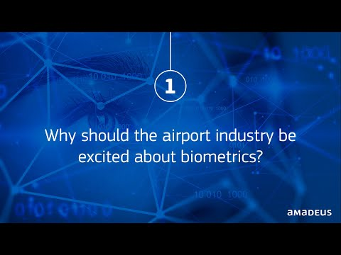 Why should the airport industry be excited about biometrics?