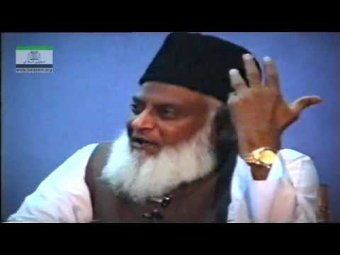 True Analysis of Tabligi Jamaat and Jamaat-e-Islami By Dr. Israr Ahmed