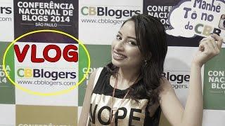 Vlog: Conferência Nacional de Blogs - CNB 2014 - Por Carol Pires