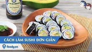 Hướng dẫn Cách làm sushi đơn giản với #Feedy | Feedy VN