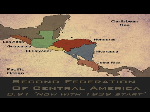 Failed Attempt #2: Second Federation of Central America Modification | Hearts of Iron IV