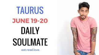 """TAURUS  SOULMATE """"THE ONE """" JUNE 19-20 DAILY LOVE TAROT READING"""