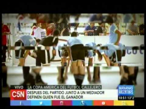 C5N - EN EL LUGAR JUSTO:  COPA AMERICA DE FUTBOL CALLEJERO