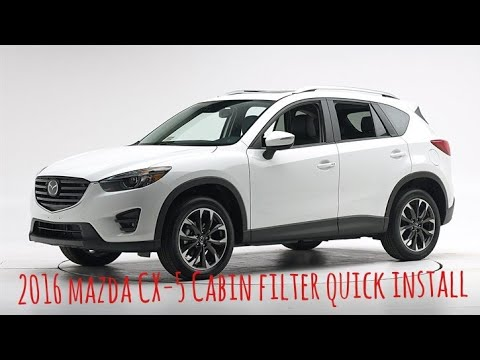 How to install Cabin Filter 2016 Mazda CX-5