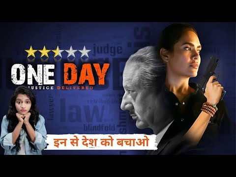 One Day: Justice Delivered | One Day: Justice Delivered Review By Story Engine | Netflix Hindi Movie