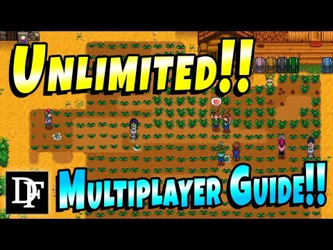 Mega Multiplayer Guide! More Players! - Stardew Valley Multiplayer 1 3