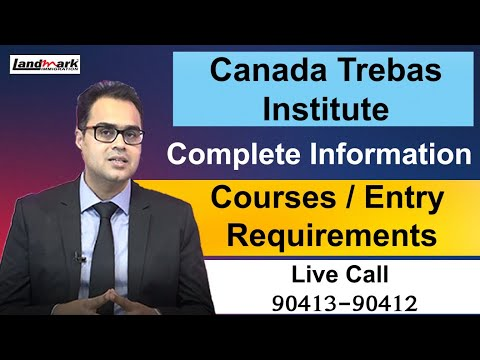 Montreal Quebec | Trebas Institute | Complete Information by Jasmeet Bhatia Landmark Immigration