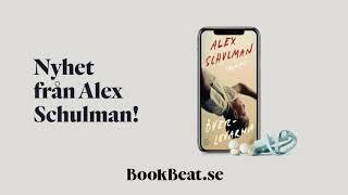 Nyhet från Alex Schulman - Prova gratis 2 veckor - BookBeat