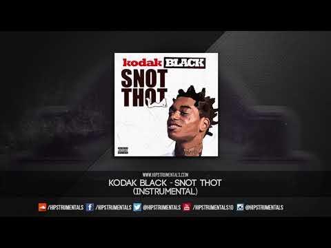Kodak Black - Snot Thot [Instrumental] + DL via @Hipstrumentals