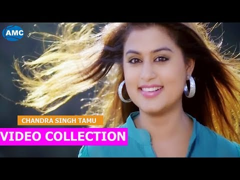 chandra-singh-tamu-||-music-video-collection-2017-||-nepali-pop-song
