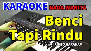 Download lagu BENCI TAPI RINDU - Diana Nasution | KARAOKE HD