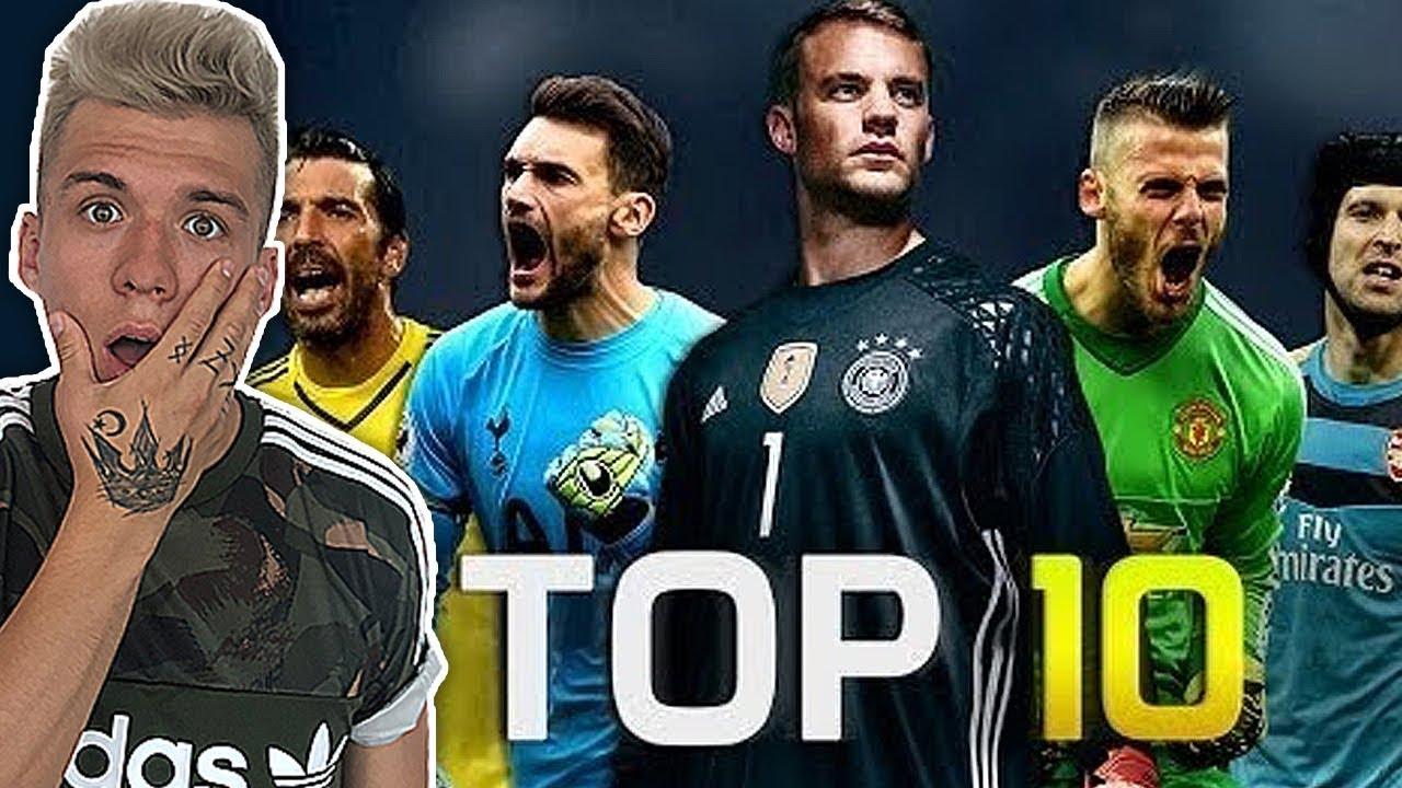 Die 10 Besten Torhüter Der Welt 2018 Neuer Buffon De Gea