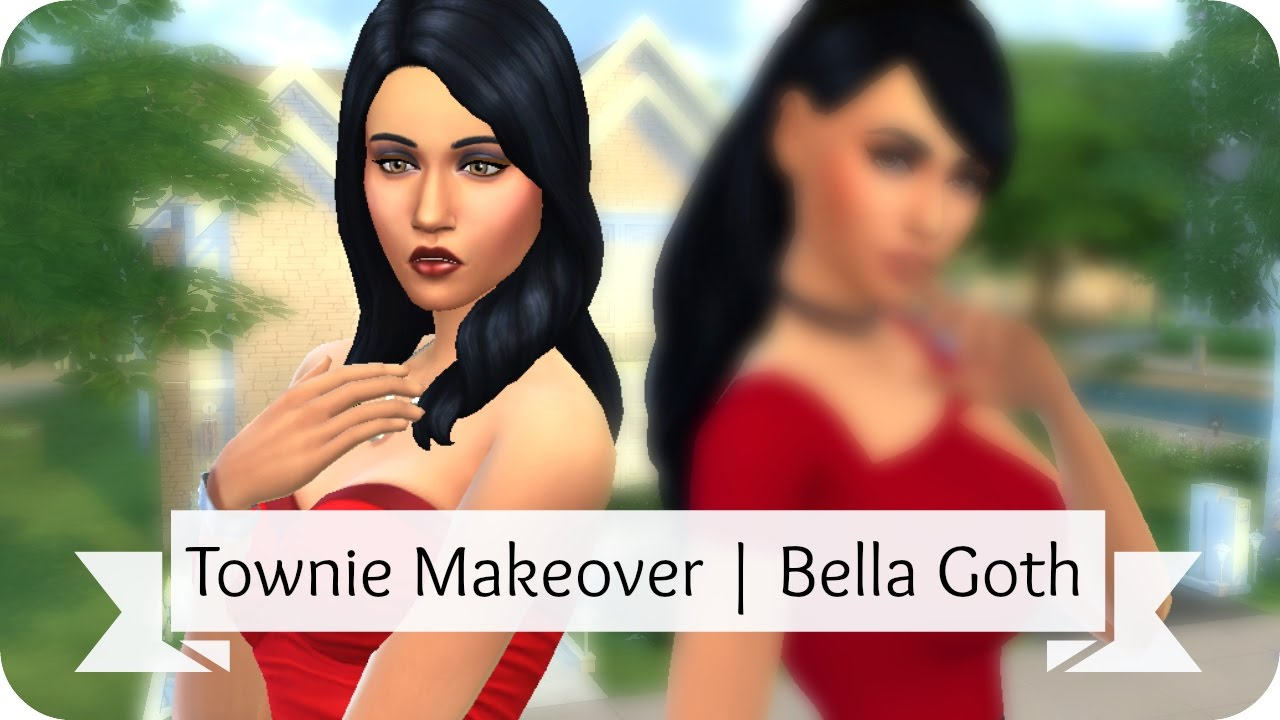Sims 4 Townie Makeover | Bella Goth