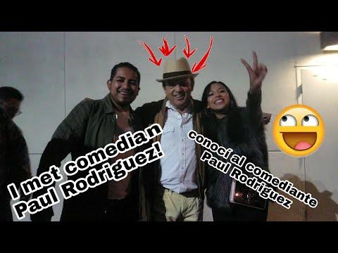 I MET COMEDIAN PAUL RODRIGUEZ ...CONOCI AL COMEDIANTE PAUL RODRIGUEZ