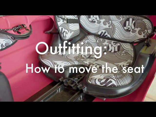 How to move the Jackson Kayak Whitewater Seat