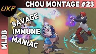 Chou Montage #23 - Savage, Maniac, immune Aurora and long kicks!   unXpected   MLBB