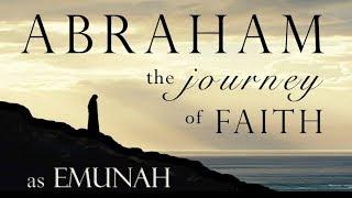 Understanding FAITH as Emunah (Faithfulness)!