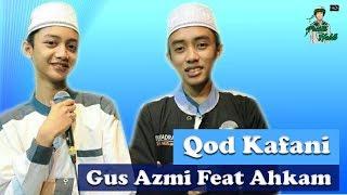 New Duet Terajib Hafidz Ahkam Dan Gus