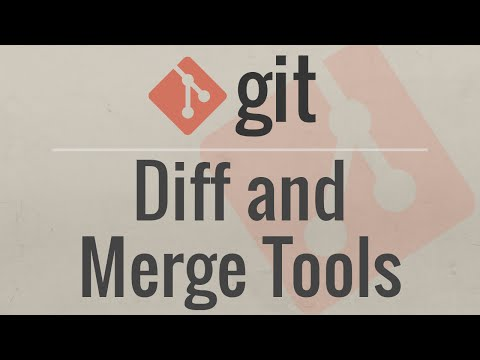 Git Tutorial: Diff and Merge Tools