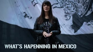 Whats Happening in Mexico. Why we say #YaMeCanse