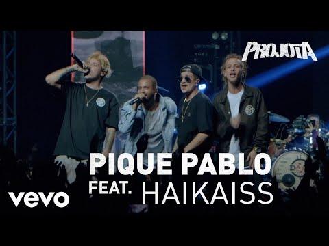 Projota - Pique Pablo ft. Haikaiss