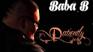 Download Baba b- patiently MP3 song and Music Video