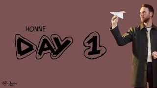 HONNE - Day 1 | Lirik dan Terjemahan