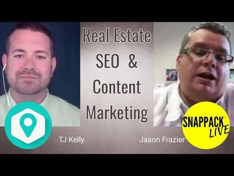 Real Estate SEO + Content Marketing with TJ Kelly of Mxt Media + Jason Frazier of The Snappack Live.