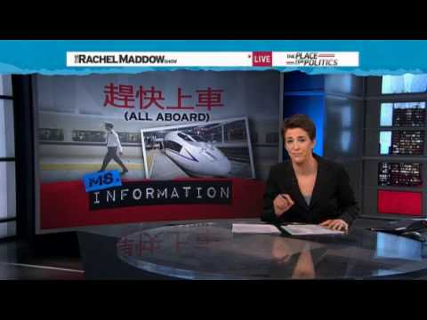 Rachel Maddow- China high-speed rail leaving U.S. at the station