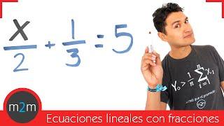 Ecuaciones de primer grado con fracciones │ ej 3