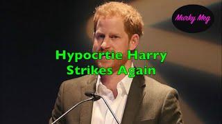 Hypocrite Harry Strikes Again