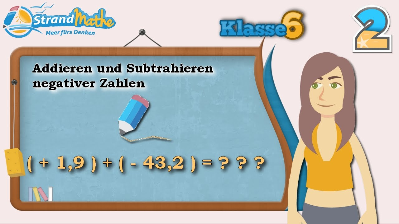Negative Zahlen Addition und Subtraktion || Klasse 6 ☆ Übung 2 ...
