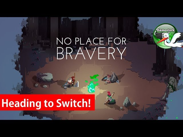 No Place For Bravery Coming to Nintendo Switch!