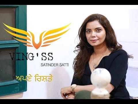 Apne Rishte || Satinder Satti || Ving'ss || 2018