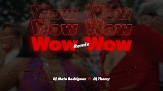 Maria Becerra, Becky G - WOW WOW (REMIX) Mate DJ Ft DJ Thomy