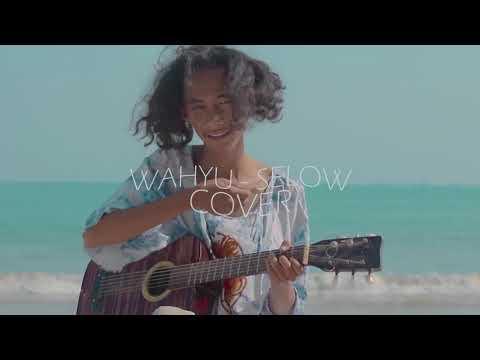 Wahyu - Selow Cover by SMVLL