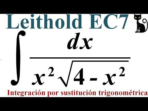 Integración por sustitución trigonométrica. Leithold 7.3_1