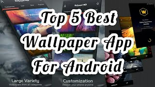Top 5 | Best Android Wallpaper App | Must Have | February