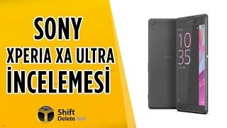 Sony Xperia XA Ultra İnceleme - OIS Destekli Şahane Ön Kamera