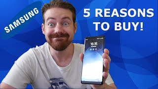 5 reasons to buy the Samsung galaxy note 8