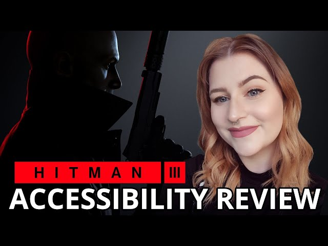 ABSOLUTELY RIDICULOUS FUN | Hitman 3 | Cognitive Accessibility Review