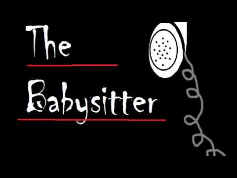 Classic Tale: The Babysitter (By: Unknown Author)