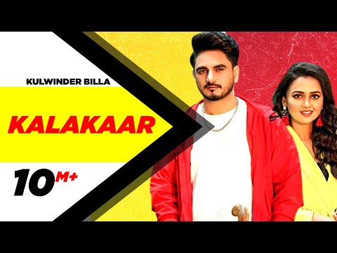 KULWINDER BILLA | Kalakaar (Official Video)|Tejasswi Prakash | Babbu|Enzo| Latest Punjabi Songs 2020