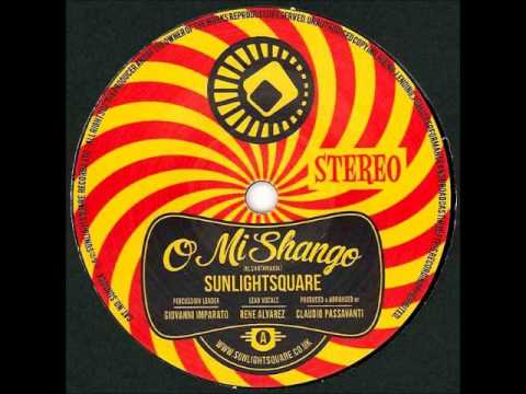 Sunlightsquare - O Mi Shango (Dave Doyle remix)